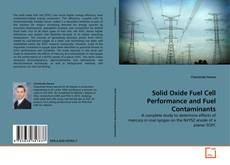 Bookcover of Solid Oxide Fuel Cell Performance and Fuel Contaminants