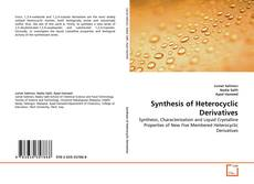 Copertina di Synthesis  of Heterocyclic Derivatives