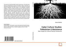 Couverture de Cyber Culture Studies: Palestinian E-Resistance