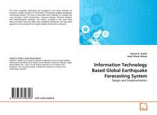 Copertina di Information Technology Based Global Earthquake Forecasting System