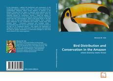 Capa do livro de Bird Distribution and Conservation in the Amazon