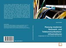 Bookcover of Planung moderner Netzwerk- und Telekommunikations-infrastrukturen