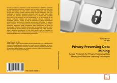 Bookcover of Privacy-Preserving Data Mining