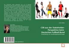 Bookcover of CSR aus der Stakeholder-Perspektive beim  Deutschen Fußball-Bund