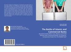 Bookcover of The Battle of Islamic and Commercial Banks