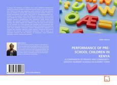 Copertina di PERFORMANCE OF PRE-SCHOOL CHILDREN IN KENYA