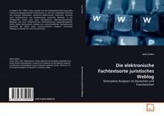 Buchcover von Die elektronische Fachtextsorte juristisches Weblog