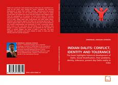 Bookcover of INDIAN DALITS: CONFLICT, IDENTITY AND TOLERANCE