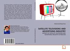 Capa do livro de SATELLITE TELEVISIONS AND ADVERTISING INDUSTRY