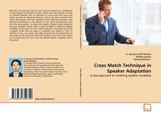 Bookcover of Cross Match Technique in Speaker Adaptation