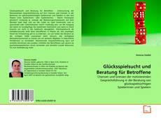 Portada del libro de Glücksspielsucht und Beratung für Betroffene