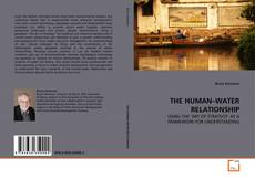 Bookcover of THE HUMAN–WATER RELATIONSHIP