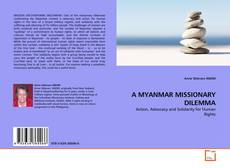 Bookcover of A MYANMAR MISSIONARY DILEMMA