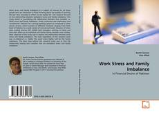Bookcover of Work Stress and Family Imbalance