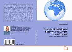 Bookcover of Institutionalizing Human Security in the African Union System