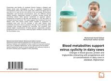 Bookcover of Blood metabolites support estrus cyclicity in dairy cows