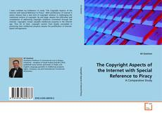 Copertina di The Copyright Aspects of the Internet with Special Reference to Piracy