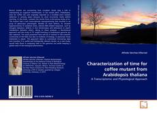 Bookcover of Characterization of time for coffee mutant from Arabidopsis thaliana