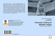 Bookcover of Kinematic Tracking of Multiple Targets