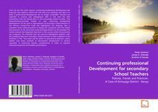 Couverture de Continuing professional Development for secondary School Teachers