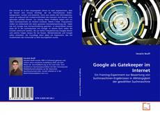 Buchcover von Google als Gatekeeper im Internet