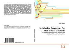 Bookcover of Serializable Coroutines for Java Virtual Machines