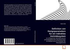 Capa do livro de Definition von Designparametern für ein indirektes Vertriebssystem