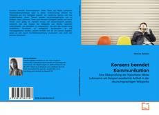 Buchcover von Konsens beendet Kommunikation