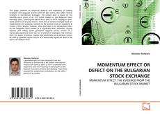 Bookcover of MOMENTUM EFFECT OR DEFECT ON THE BULGARIAN STOCK EXCHANGE
