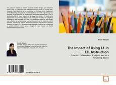 The Impact of Using L1 in EFL Instruction kitap kapağı