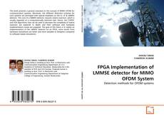 Buchcover von FPGA Implementation of LMMSE detector for MIMO OFDM System