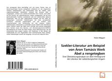 Szekler-Literatur am Beispiel von Áron Tamásis Werk Ábel a rengetegben kitap kapağı