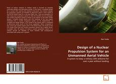Capa do livro de Design of a Nuclear Propulsion System for an Unmanned Aerial Vehicle