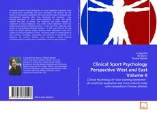 Bookcover of Clinical Sport Psychology Perspective West and East Volume II