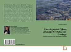 Copertina di Nim-bii-go-nini Ojibwe Language Revitalization Strategy