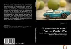 Copertina di US-amerikanische Muscle Cars von 1964 bis 1974