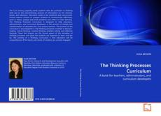 Portada del libro de The Thinking Processes Curriculum