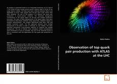 Bookcover of Observation of top quark pair production with ATLAS at the LHC