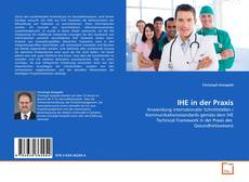 Bookcover of IHE in der Praxis