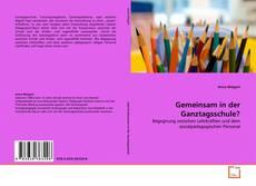 Capa do livro de Gemeinsam in der Ganztagsschule?