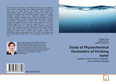 Capa do livro de Study of Physiochemical Parameters of Drinking water