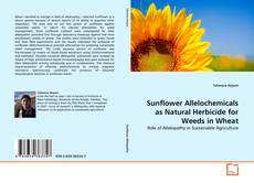 Couverture de Sunflower Allelochemicals as Natural Herbicide for Weeds in Wheat