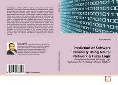Buchcover von Prediction of Software Reliability Using Neural Network & Fuzzy Logic