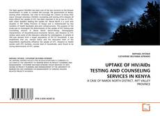 Portada del libro de UPTAKE OF HIV/AIDs TESTING AND COUNSELING SERVICES IN KENYA