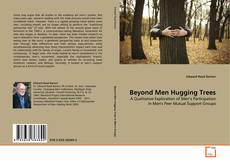 Buchcover von Beyond Men Hugging Trees