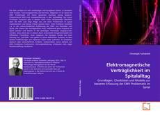 Buchcover von Elektromagnetische Verträglichkeit im Spitalalltag