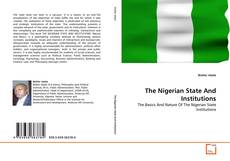 Borítókép a  The Nigerian State And Institutions - hoz
