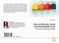 Buchcover von How to effectively market free-downloadable music