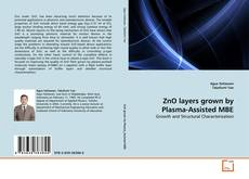 Bookcover of ZnO layers grown by Plasma-Assisted MBE