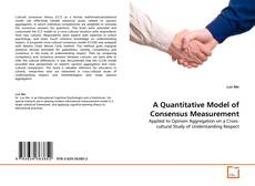 Capa do livro de A Quantitative Model of Consensus Measurement